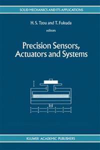 Precision Sensors, Actuators and Systems