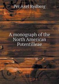 A Monograph of the North American Potentilleae