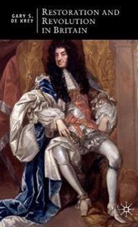 Restoration and Revolution in Britain