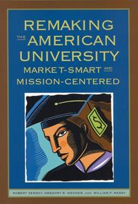 Remaking The American University