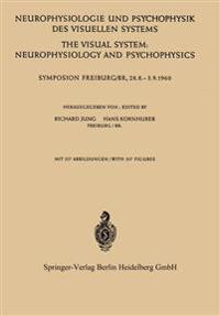 Neurophysiologie und Psychophysik des Visuellen Systems / The Visual System: Neurophysiology and Psychophysics