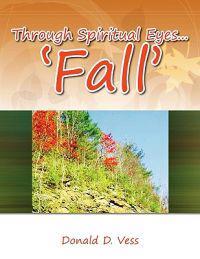 Through Spiritual Eyes... 'fall'