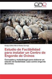 Estudio de Factibilidad Para Instalar Un Centro de Engorde de Ovinos