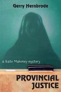 Provincial Justice