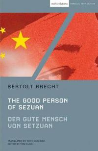 The Good Person of Szechwan / Der Gute Mensch Von Sezuan