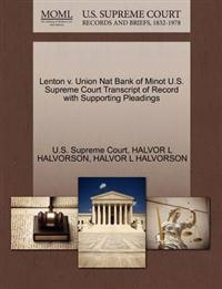 Lenton V. Union Nat Bank of Minot U.S. Supreme Court Transcript of Record with Supporting Pleadings