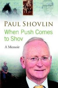 When Push Comes to Shov