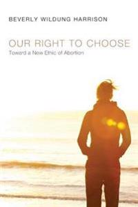 Our Right to Choose