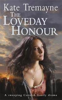 Loveday honour (loveday series, book 5) - a captivating, historical romance