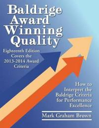 Baldrige Award Winning Quality