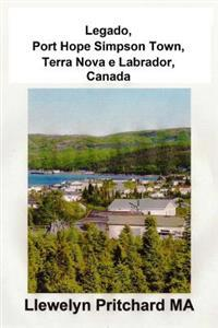 Legado, Port Hope Simpson Town, Terra Nova E Labrador, Canada: Port Hope Simpson Misterios