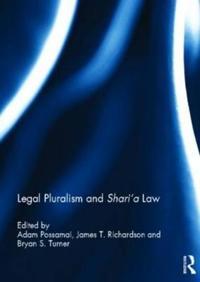 Legal Pluralism and Shari'a Law