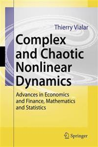Complex and Chaotic Nonlinear Dynamics