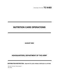Training Circular Tc 8-502 Nutrition Care Operations August 2002