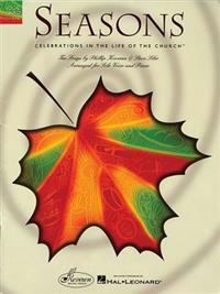 Seasons: Celebrations in the Life of the Church: 10 Songs by Phillip Keveren & Steve Siler for Solo Voice & Piano - Book Only