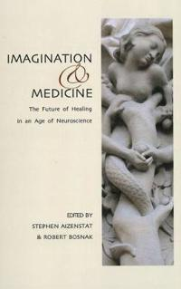 Imagination and Medicine