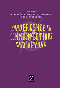 Convergence in Communications and Beyond
