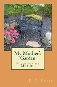 My Mother's Garden