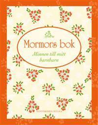 Mormors bok : minnen till mitt barnbarn