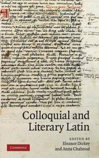 Colloquial and Literary Latin