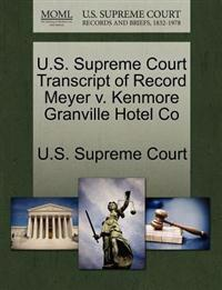 U.S. Supreme Court Transcript of Record Meyer V. Kenmore Granville Hotel Co