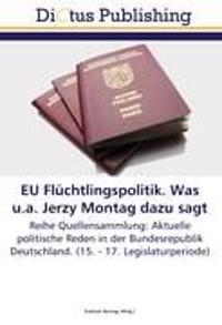 EU Flüchtlingspolitik. Was u.a. Jerzy Montag dazu sagt