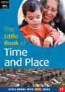 The Little Book of Time and Place