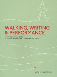 Walking, Writing and Performance