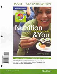Nutrition & You: MyPlate Edition: Core Concepts for Good Health