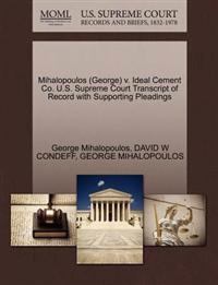 Mihalopoulos (George) V. Ideal Cement Co. U.S. Supreme Court Transcript of Record with Supporting Pleadings