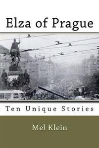 Elza of Prague: Ten Powerful Stories
