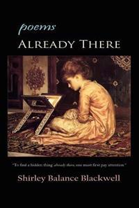 Already There: Poems