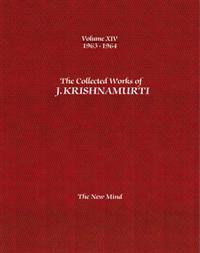 The Collected Works of J. Krishnamurti 1963-1964