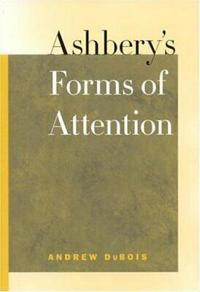 Ashbery's Forms of Attention