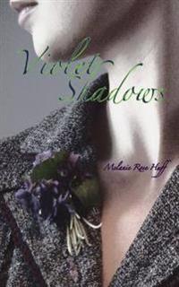 Violet Shadows