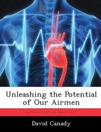 Unleashing the Potential of Our Airmen