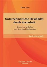 Unternehmerische Flexibilitat Durch Kurzarbeit