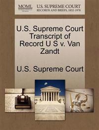 U.S. Supreme Court Transcript of Record U S V. Van Zandt