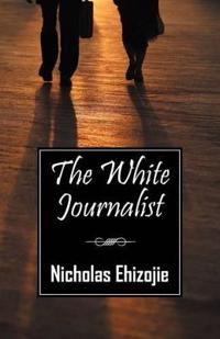 The White Journalist