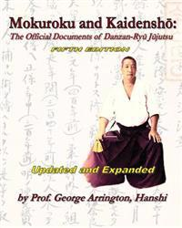 Mokuroku and Kaidensho: The Official Documents of Danzan-Ryu Jujutsu