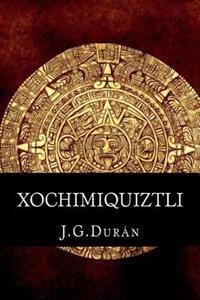 Xochimiquiztli: El Sacrificio de Un Dios.