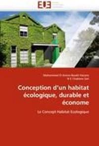 Conception d'un habitat écologique, durable et économe