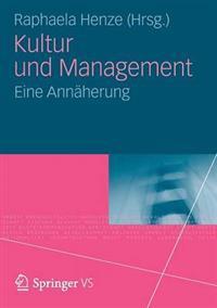 Kultur Und Management: Eine Annaherung