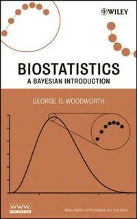 Biostatistics: A Bayesian Introduction