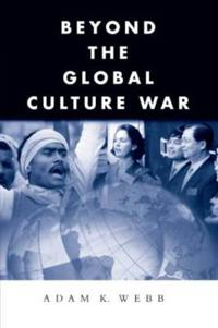 Beyond the Global Culture War