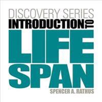 Introduction to Lifespan + Psychology Coursemate With Ebook Printed Access Card
