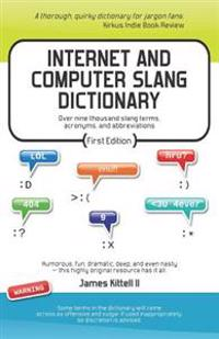 Internet and Computer Slang Dictionary
