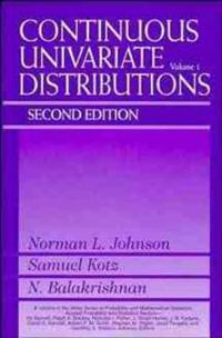 Continuous Univariate Distributions, Volume 1