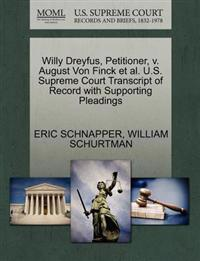 Willy Dreyfus, Petitioner, V. August Von Finck et al. U.S. Supreme Court Transcript of Record with Supporting Pleadings