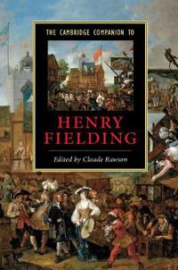 The Cambridge Companion to Henry Fielding